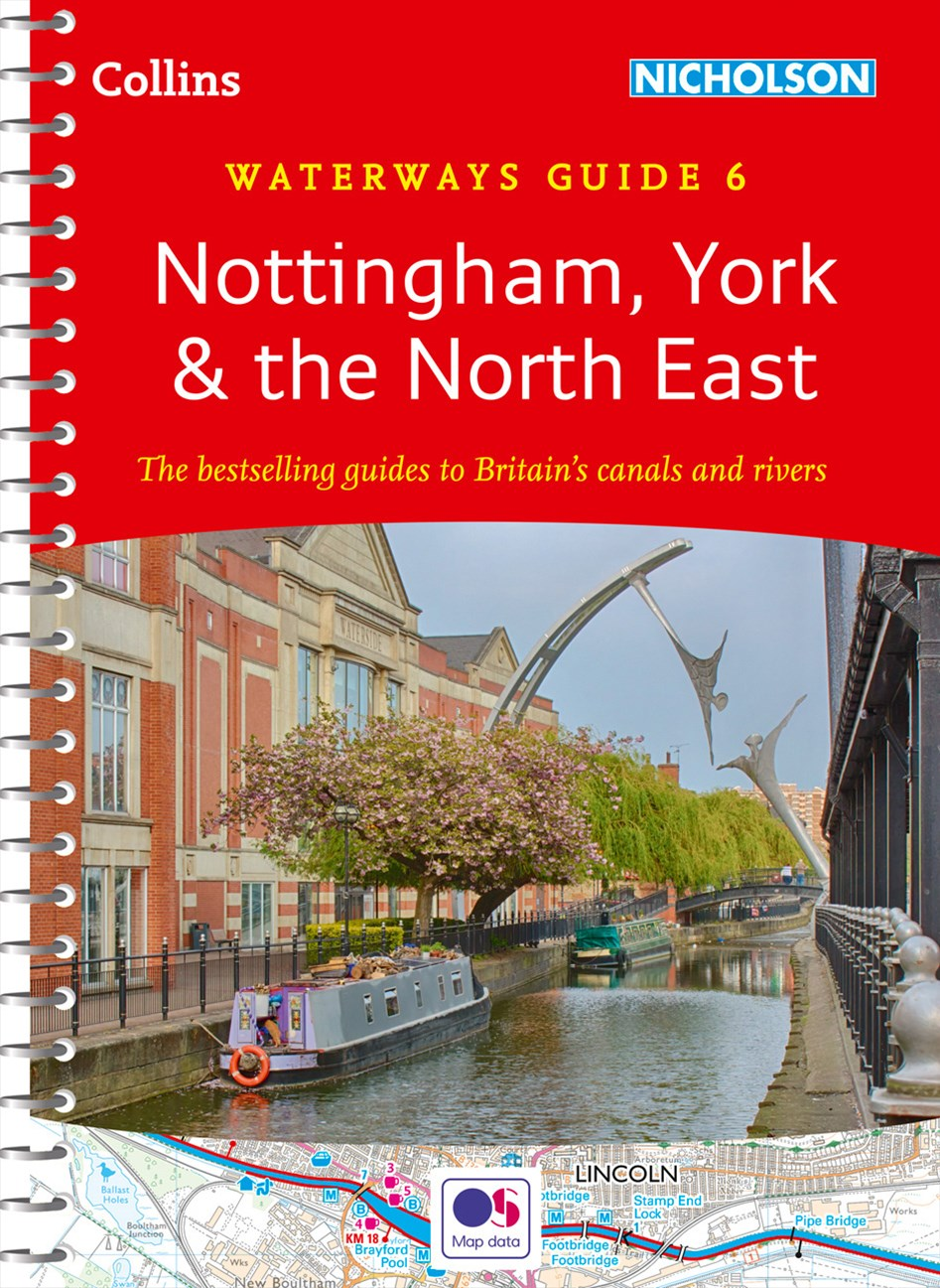Collins Nicholson Waterways Guides - Nottingham, York & The North East No. 6 [New Edition]