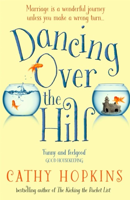 (ebook) Dancing Over the Hill: The new feel good comedy from the author of The Kicking the Bucket List
