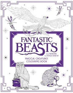 Fantastic Beasts And Where To Find Them: Magical Creatures Colouring Book
