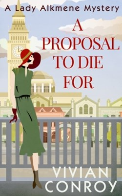 A Proposal to Die For (A Lady Alkmene Cosy Mystery, Book 1)