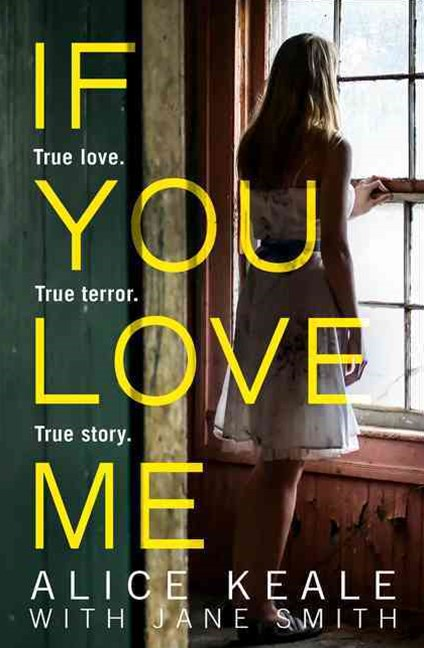 If You Love Me: True Love. True terror. True story.