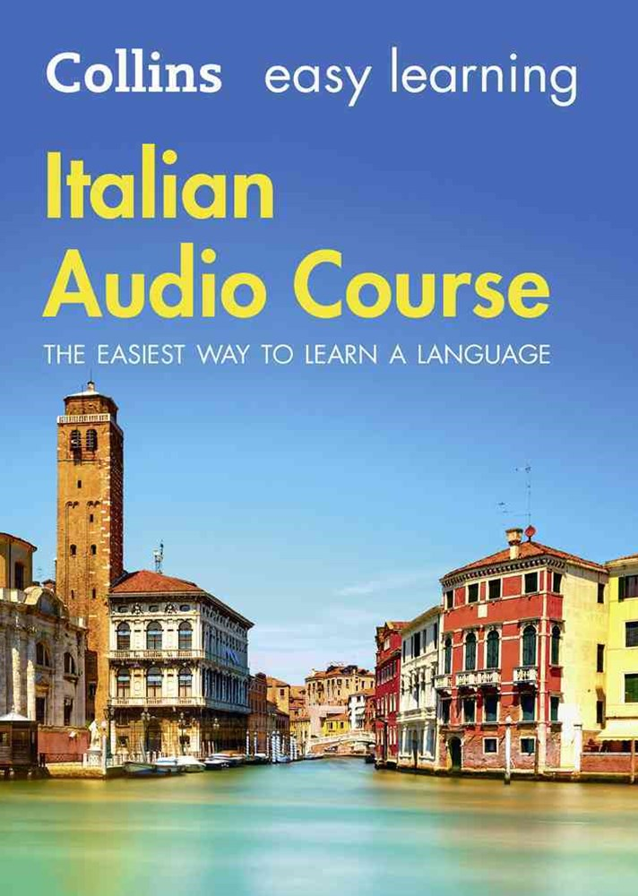 Collins Easy Learning Audio Course - Easy Learning Italian Audio Course:Language Learning The Easy Way With Collins