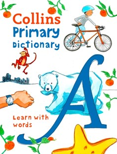 Collins Primary Dictionaries - Collins Primary Dictionary: Illustrated Learning Support for Age 7+ by Collins Dictionaries (9780008206789) - PaperBack - Reference Dictionaries