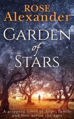 Garden of Stars: A gripping novel of hope, family and love across the ages
