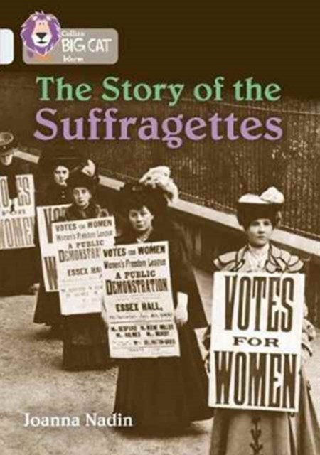 Story of the Suffragettes