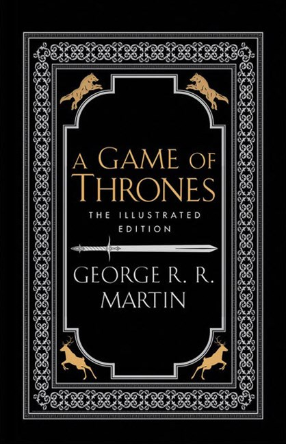 A Game Of Thrones (20th Anniversary Illustrated Edition)