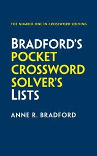 Collins Bradford's Pocket Crossword Solver's Lists by Anne R. Bradford (9780008209124) - PaperBack - Craft & Hobbies Puzzles & Games