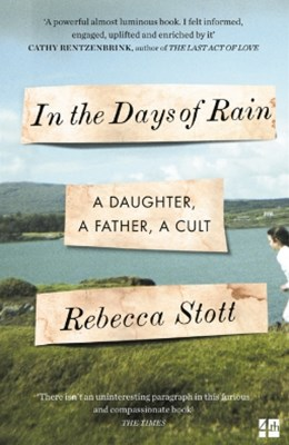 (ebook) In the Days of Rain: WINNER OF THE 2017 COSTA BIOGRAPHY AWARD