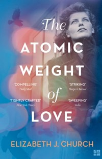(ebook) The Atomic Weight of Love - Modern & Contemporary Fiction General Fiction