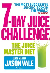 7-Day Juice Challenge by Jason Vale (9780008209353) - PaperBack - Cooking