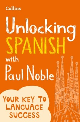 Unlocking Spanish with Paul Noble: Your key to language success