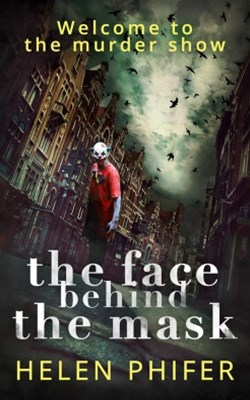 (ebook) The Face Behind the Mask (The Annie Graham crime series, Book 6)