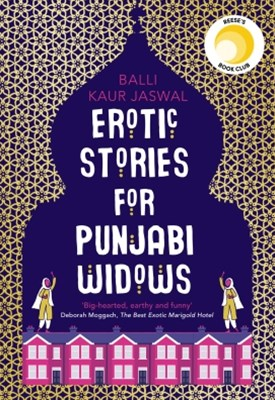 (ebook) Erotic Stories for Punjabi Widows: A hilarious and heartwarming novel