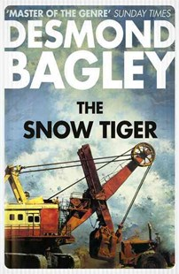 The Snow Tiger by Desmond Bagley (9780008211271) - PaperBack - Adventure Fiction