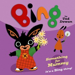 Bing - Something For Mummy