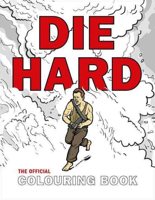 Die Hard: The Official Colouring Book