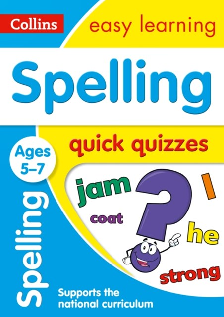Spelling Quick Quizzes Ages 5-7