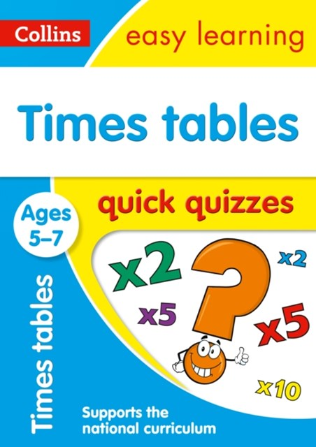 Times Tables Quick Quizzes Ages 5-7