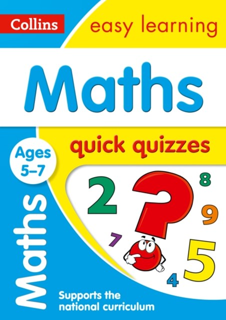 Maths Quick Quizzes Ages 5-7