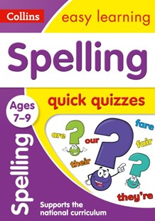 Spelling Quick Quizzes Ages 7-9 by Collins Easy Learning (9780008212544) - PaperBack - Non-Fiction