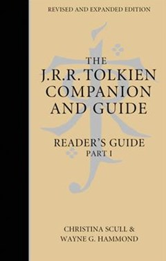 The J. R. R. Tolkien Companion And Guide: Volume 2: Reader