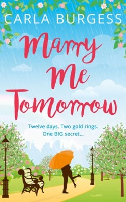 (ebook) Marry Me Tomorrow: The perfect, feel-good read to curl up with in 2017!