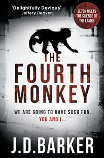 The Fourth Monkey by J.D. Barker (9780008217006) - PaperBack - Crime Classics