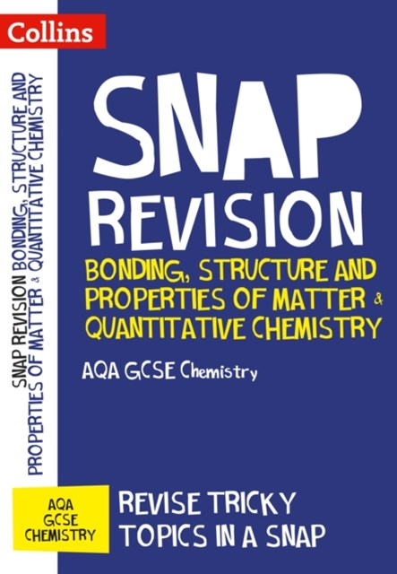 Bonding, Structure and Properties of Matter & Quantitative Chemistry: AQA GCSE Chemistry