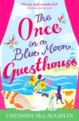 (ebook) The Once in a Blue Moon Guesthouse: The perfect feelgood romance