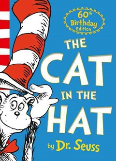 Dr. Seuss - The Cat In The Hat [60th Anniversary Edition]