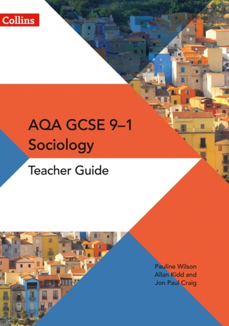 AQA GCSE 9-1 Sociology Teacher Guide