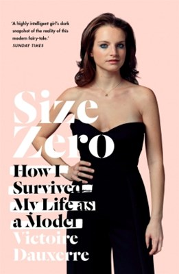 (ebook) Size Zero: My Life as a Disappearing Model