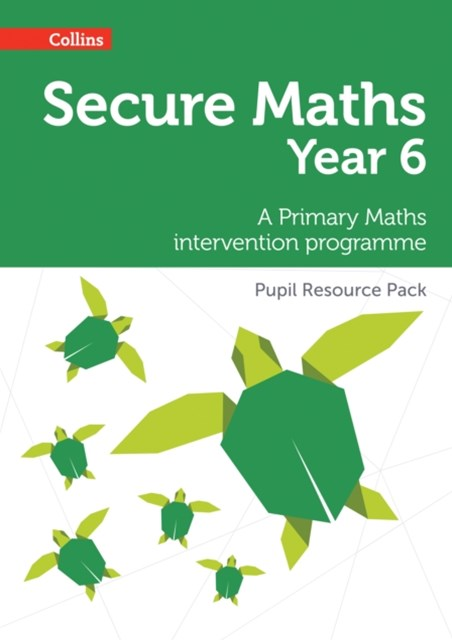 Secure Year 6 Maths Pupil Resource Pack