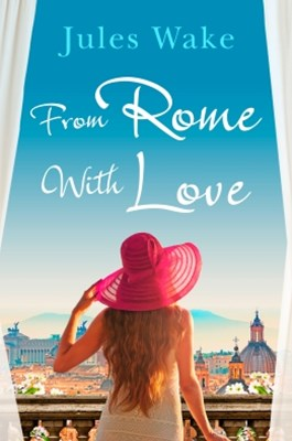 (ebook) From Rome with Love: Escape the winter blues with the perfect feel-good romance!