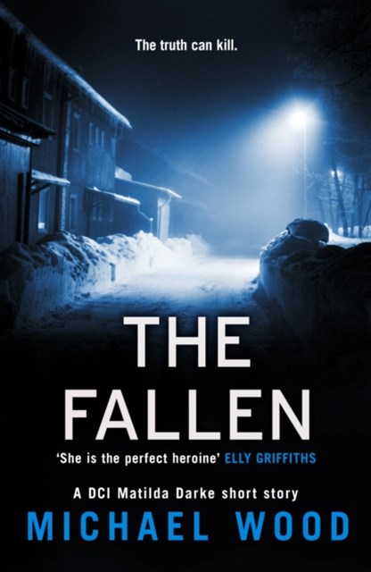 (ebook) The Fallen: A DCI Matilda Darke short story