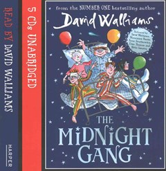 The Midnight Gang [Unabridged Edition]