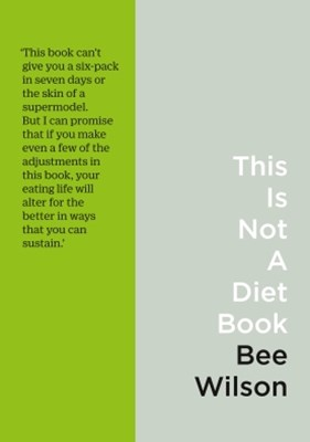 (ebook) This Is Not A Diet Book: A User's Guide to Eating Well