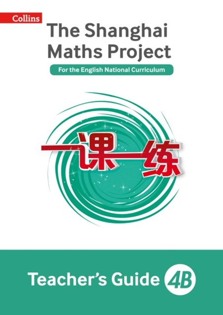 Shanghai Maths Project Teacher's Guide 4B