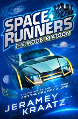 The Moon Platoon (Space Runners, Book 1)