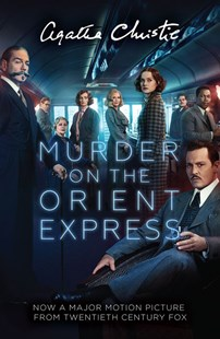 Poirot - Murder On The Orient Express [Film Tie-in Edition] by Agatha Christie (9780008226671) - PaperBack - Crime Classics