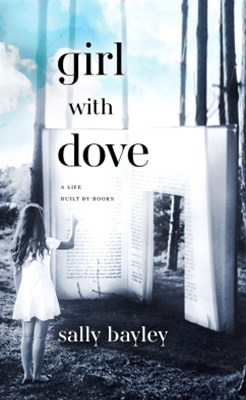 (ebook) Girl With Dove: A Life Built By Books