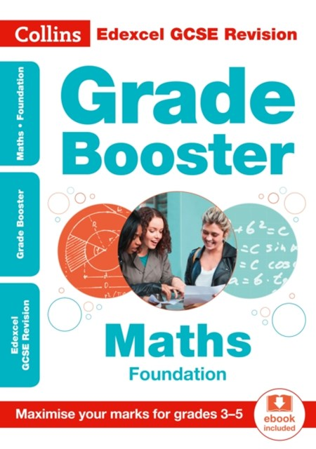 Edexcel GCSE Maths Foundation Grade Booster for Grades 3-5