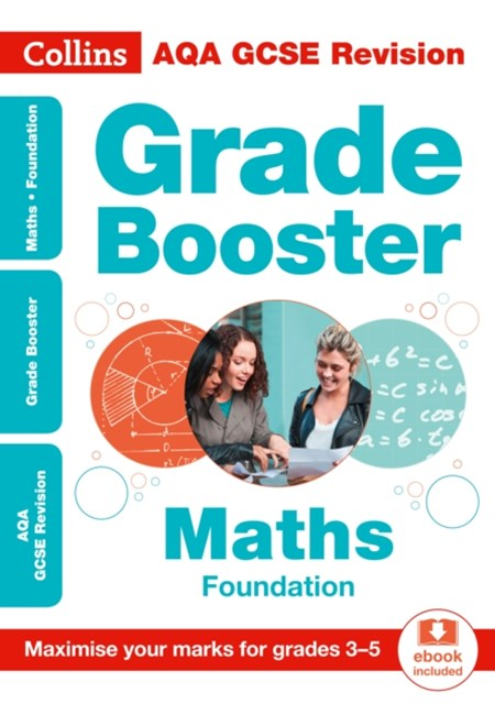 AQA GCSE Maths Foundation Grade Booster for Grades 3-5