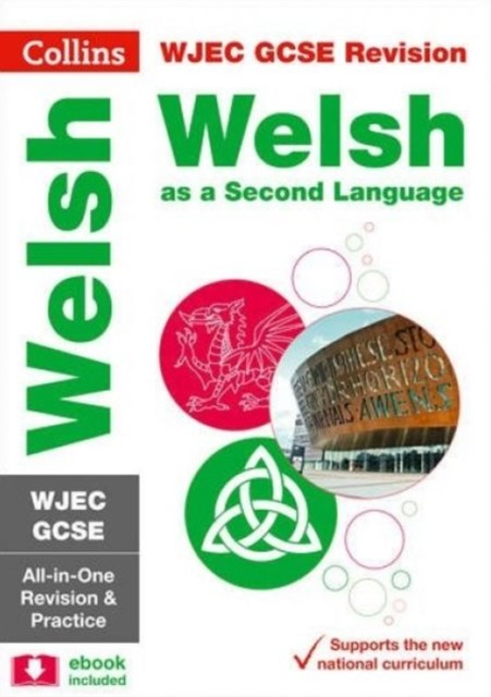WJEC GCSE Welsh as a Second Language All-in-One Revision and Practice