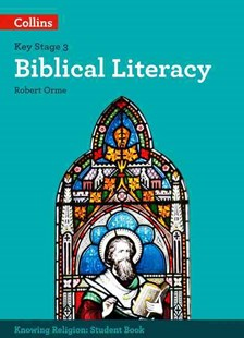 KS3 Knowing Religion - Biblical Literacy by Robert Orme (9780008227678) - PaperBack - Education