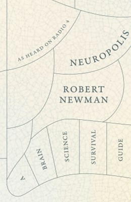(ebook) Neuropolis: A Brain Science Survival Guide
