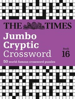 The Times Jumbo Cryptic Crossword Book 16: The World