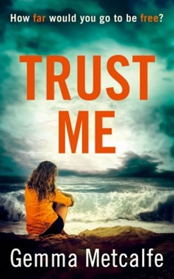 (ebook) Trust Me: A gripping debut psychological thriller with a shocking twist!