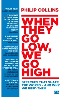 (ebook) When They Go Low, We Go High: Speeches that shape the world – and why we need them - History