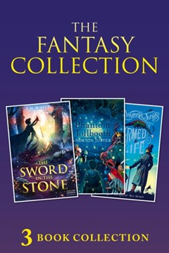 3-book Fantasy Collection: The Sword in the Stone; The Phantom Tollbooth; Charmed Life (Collins Mod